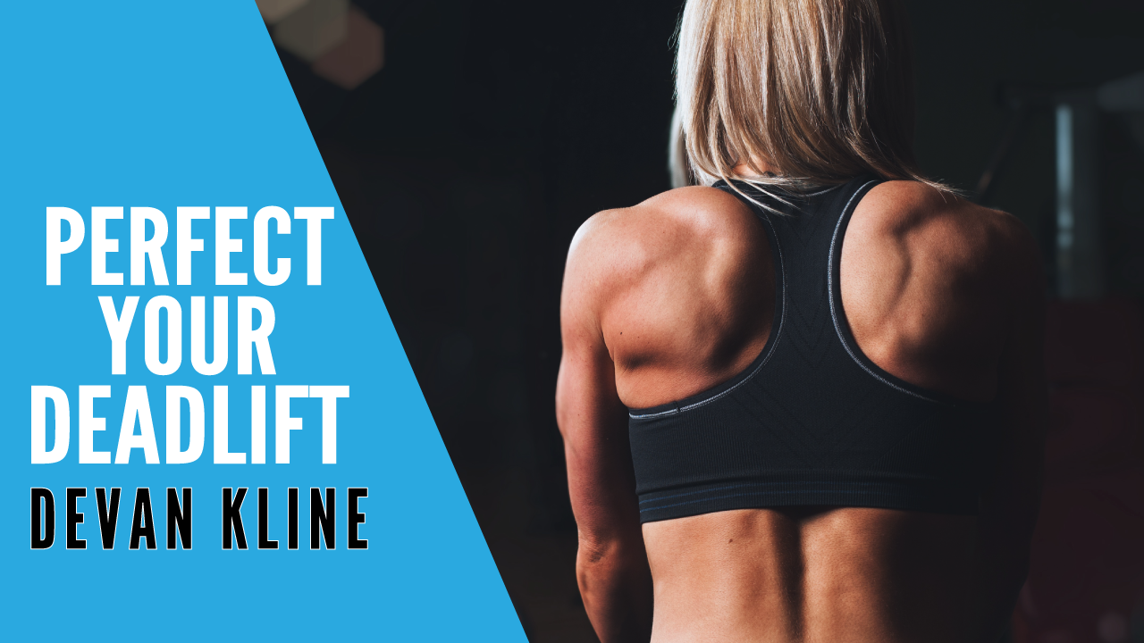 Perfect Your Deadlift