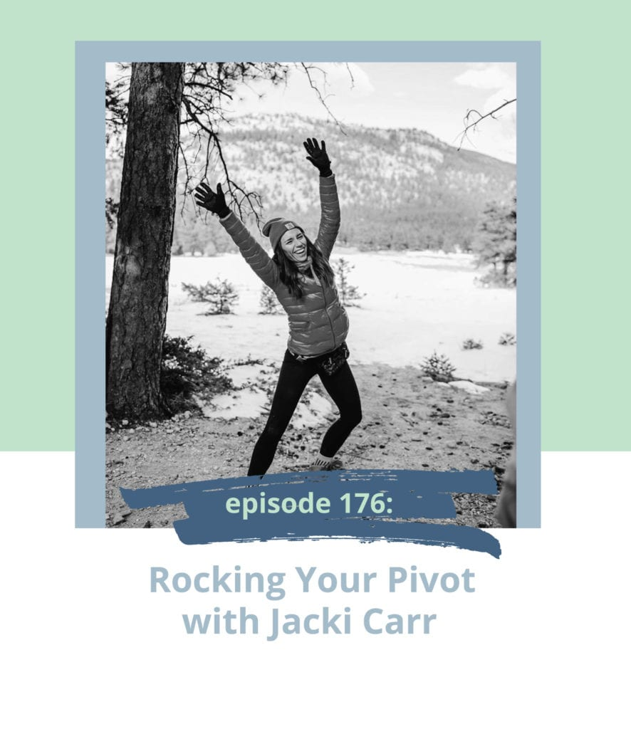 Rocking Your Pivot with Jacki Carr
